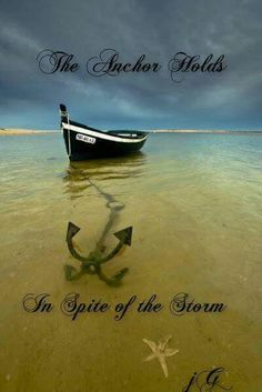 The Anchor Hold..In Spite of the Storm