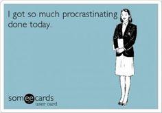 procrastination funny quotes @guavaspit