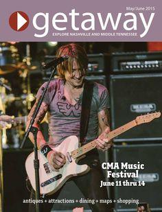 #ClippedOnIssuu from Getaway nashville magazine may june 2015