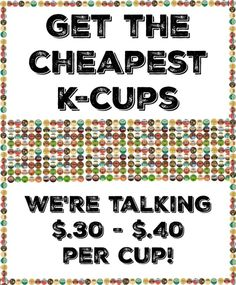 get the best price on k cups for your keurig deals cheap - Cheap Keurig
