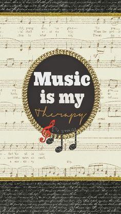 Music Is My Therapy Music Phonewallpapers