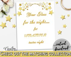 White And Gold Gold Stars Bridal Shower Theme: Your Glass For The Night Sign - here's your glass, magical bridal, paper supplies - 6GQOT #bridalshower #bride-to-be #bridetobe