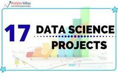 17 Ultimate Data Science Projects To Boost Your Knowledge and Skills (
