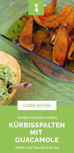 Veganes und clean eating Hauptgericht: Kürbisrezept für den Herbst: Kürbisspalten aus dem Ofen mit Guacamole