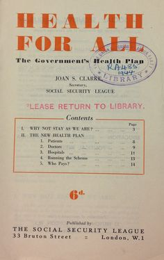 for all: The Government's health plan' published by The Social Security League, National Health Service, Content Page, London History, Newspaper Article, News Health, Girl Blog, Public Health, Social Security, How To Plan