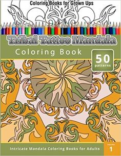 Coloring Books For Grown Ups Tribal Tatoo Mandala Book Awesome