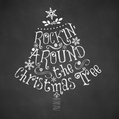 FREE-Chalkboard-Christmas-Printable-Rockin-Around-the-Christmas-Tree-For Personal Use Only-upcycledtreasures