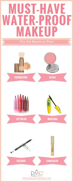 Must-Have Waterproof Makeup For Summer, a tried and  true list