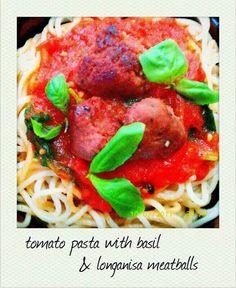 Tomato Pasta with Basil and Longganisa Meatballs