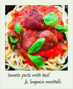 Tomato Pasta with Basil and Longganisa Meatballs