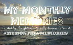 My Monthly Memories –February