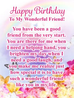 To my wonderful friend birthday quotes happy birthday images happy birthday friend quotes Happy Birthday Wishes For A Friend, Happy Birthday For Her, Birthday Quotes For Best Friend, Best Birthday Wishes, Birthday Wishes Cards, Birthday Greetings, Happy Birthday Beautiful Friend, Sister Birthday, Card Birthday