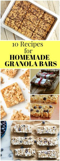 10 Recipes for Homemade Granola Bars : Chocolate Chip Granola Bars, Fruit and Nut Granola Bars, Protein Granola Bars and more!