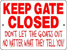 Goat sign-I need this!