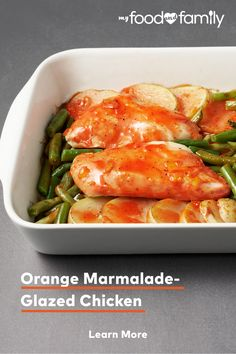 Healthy Living, flavorful dinner entrees can be super easy to make! This Orange Marmalade-Glazed Chicken only uses one dish to cook with, and features delicious flavors from chicken breasts, cut up fresh green beans, baking potatoes, orange marmalade, ground black pepper, and KRAFT Classic CATALINA Dressing!