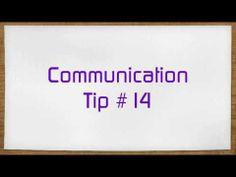 Communication Tip #14