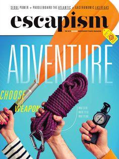 Escapism Magazine - Issue 17 - The Adventure Issue Magazine Cover Design, Travel Magazines, Paddle Boarding, Adventure, Stand Up Paddling, Adventure Movies, Adventure Books