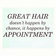 Great #hair doesn't happen by chance, it happens by Appointment! :) #cbdsalon
