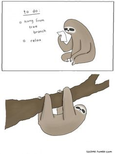 Sloth To-do List Framed Art Print by Liz Climo - Conservation Walnut - Funny Commercials, Funny Ads, Funny Cute, The Funny, Hilarious, Funny Jokes, Funny Pranks, Baby Sloth, Cute Sloth