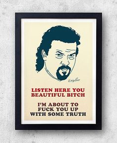 #Kenny #powers poster! eastbound & down quote print, #danny mcbride, will ferrell,  View more on the LINK: http://www.zeppy.io/product/gb/2/231323049363/