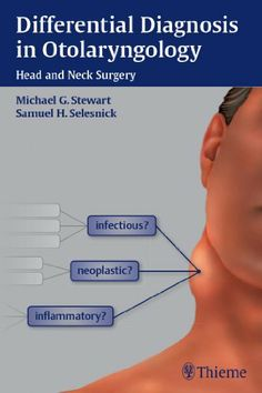 Differential Diagnosis in Otolaryngology: Head and Neck Surgery by Michael Stewart. $51.29