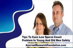 This video describes about tips to cure low sperm count problem in young and old men safely. You can find more detail about Night Fire capsules and Musli Strong capsules at http://www.ayurvedresearchfoundation.com