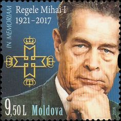 King Mihai I of Romania Moldova, Famous Men, Postage Stamps, Romania, Presidents, Personality, King, Royalty, Movie Posters