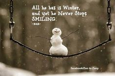 """Happy Snowman on a swing with no idea spring is just around the corner. """"Winters a fine time to stay in and cuddle, but put me in summer and I'lll be a . Winter Szenen, I Love Winter, Winter Magic, Winter Is Coming, Winter Season, Winter Christmas, Christmas Room, Foto Picture, I Love Snow"""