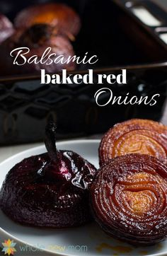 A balance between sweet and savory, these Balsamic Baked Red Onions are an easy side dish that dresses up every day meals and is perfect for special occasions too.
