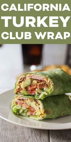 California Turkey Club Wrap with turkey, bacon, avocado, tomato and lettuce. A healthy delicious and balanced lunch! MODIFICATIONS: Tumaros Wrap, Laughing Cow Cheese & of Avocado** Lunch Meal Prep, Healthy Meal Prep, Healthy Snacks, Healthy Recipes, Healthy Cold Lunches, Healthy Lunch Wraps, Healthy Chicken Wraps, Healthy Light Dinners, Chicken Tortilla Wraps