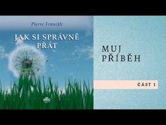 Jak si správně přát - Pierre Franckh - YouTube