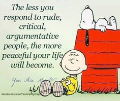 rude critical people life quotes quotes life quote charlie brown snoopy - life lessons (now live them not just read them) Great Quotes, Quotes To Live By, Me Quotes, Funny Quotes, Inspirational Quotes, Motivational, People Quotes, Random Quotes, The Words