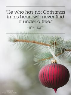 7 Quotes to Get You in the Christmas Spirit. There's truly no place like home for the holidays.  From Good Housekeeping.