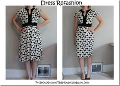 dress refashion from projectsaroundthehouse.blogspot.com  Great idea and so simple!