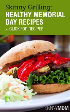 Skinny Grilling Healthy Memorial Day Recipes!!!!!!