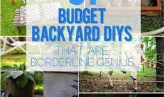 51 Borderline Genius Affordable Backyard Projects