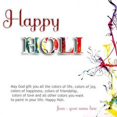 write your name on happy holi wishes quotes picture. holi wishes message images name pix. name on vector holi greetings e cards photos. holi quotes greeting card with name editor holi facebook profile picture with my name