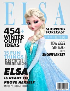 We can't learn about any of the hot happenings in Arendelle as they occur, but we can dream up some fierce and fun Frozen magazine covers. Some art is worth melting for... especially these designs!