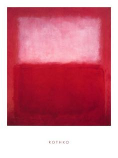 My favorite Mark Rothko.  I have this print and another of his hanging in my living room.