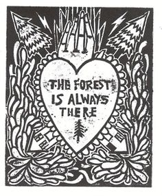 the forest is always there