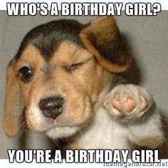 cdn.meme.am instances 58952890 whos-a-birthday-girl-youre-a-birthday-girl.jpg