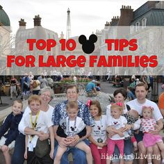 More tips for larger families visiting Disney World from  High Wire Living