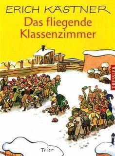 Kästner, Erich: Das fliegende Klassenzimmer : ein Roman für Kinder [J 3 Kae]