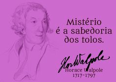 File:Mystery is the wisdom of blockheads. Horace Walpole, 1717-1797 -pt.svg