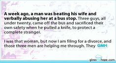 Random acts of kindness - A week ago, a man was beating his wife and verbally abusing her at a bus stop.