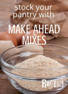 Make Ahead Mixes For Your Pantry Will Save You Time And Money. In addition, You Control The Ingredients. Cooking From Scratch Has Never Been Easier With These 7 Must Have Make Ahead Mixes. Homemade Dry Mixes, Homemade Spices, Homemade Food, Depression Era Recipes, Depression Era Bread Recipe, Healthy Homemade Snacks, Canning Recipes, Oven Recipes, Easy Recipes