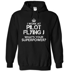 (Greatest Low cost) Work at Pilot Flying J Superpower Tee - Buy Now