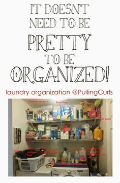 How I organized my laundry room to store a lot of things, without any baskets or fancy stuff.