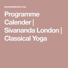 Programme Calender | Sivananda London | Classical Yoga