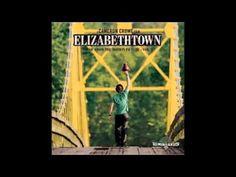 ELIZABETHTOWN SOUNDTRACK Full Album   Vol 1  2 - YouTube